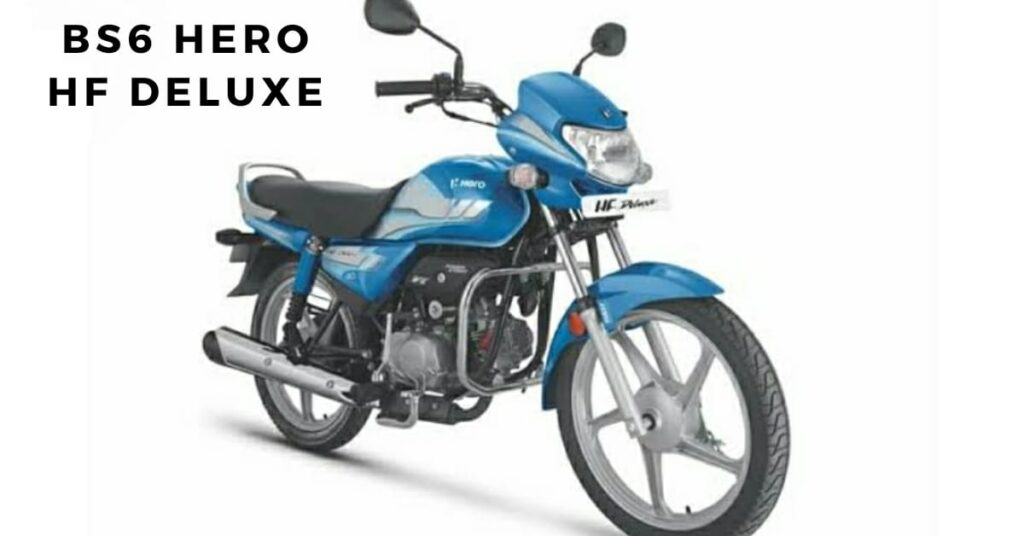 3 Cheapest BS6 bikes one of them BS6 Hero HF Deluxe Kick-Variants launched in India