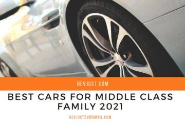 Best Cars For middle class family in India 2021