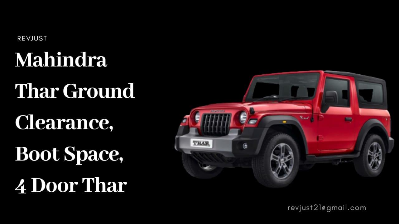 Mahindra Thar Ground Clearance, Boot Space