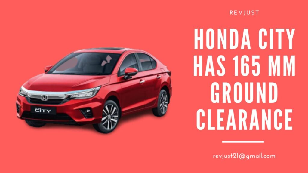 Ground Clearance of Honda city