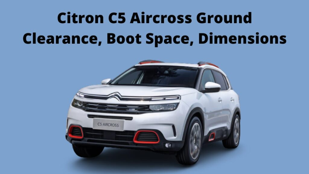 The New Citron C5 Aircross Dimensions